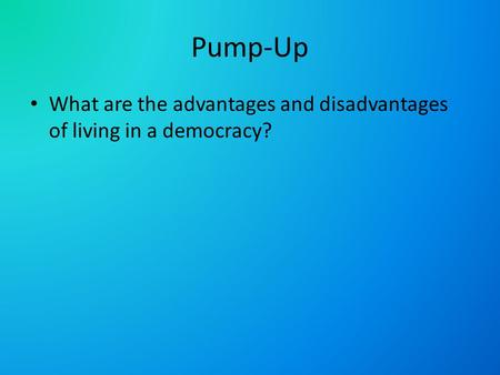 disadvantage of democracy essay The advantages and disadvantages of representative democracypage 1representative democracy is what we have in this country we are seen by many other countries as one of the most well run countries in the world.