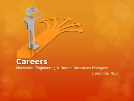 Careers Mechanical Engineering & Human Resources Managers Speaking 402.