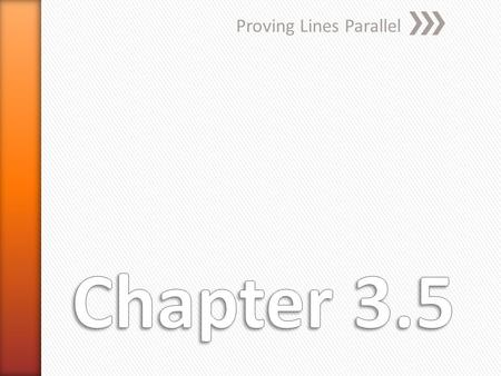Proving Lines Parallel. A. Given  1   3, is it possible to prove that any of the lines shown are parallel? If so, state the postulate or theorem.