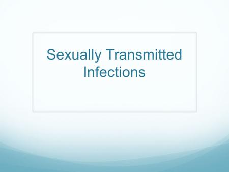 Sexually Transmitted Infections. Fluid Exchange Game 1 large container full of water 1 small container with 1 teaspoon of Sodium Hydroxide (NaOH) Phenol.