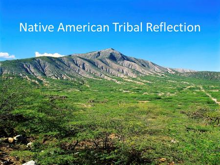 Native American Tribal Reflection. Reflection #1 (from a first-person perspective) Goals: #1 -- Bring your story to a close.