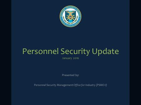 Personnel Security Update January 2016