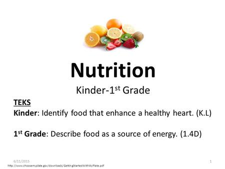 Nutrition Kinder-1st Grade