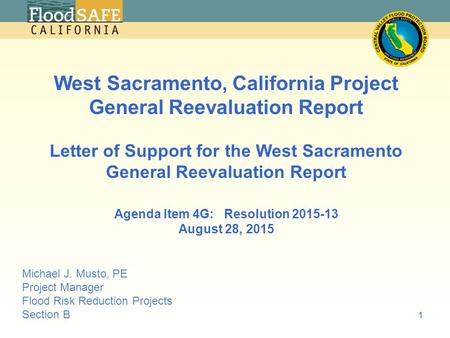 2 West Sacramento, California Project General Reevaluation Report Letter of Support for the West Sacramento General Reevaluation Report Agenda Item 4G: