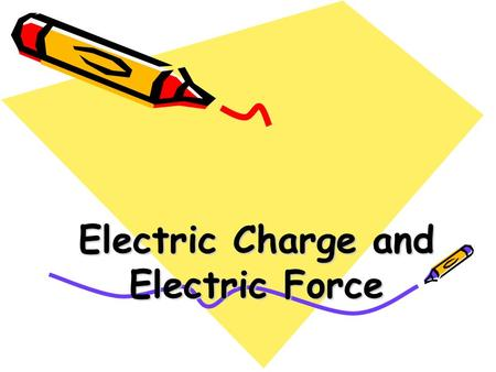 Electric Charge and Electric Force. Matter is made up of atoms. Atoms are made up of  Electrons  Protons  Neutrons.