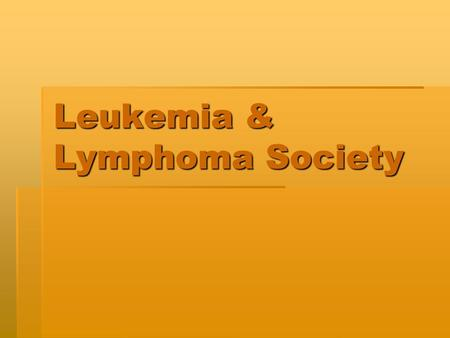 Leukemia & Lymphoma Society. Coby's Story  17 months old  3 years 2 months Chemotherapy  20 hospital admissions  100 days at Lutheran General Hospital.