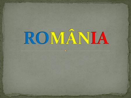 Official Name: Romania Location: (Southeastern) Central Europe Time Zone: Seven hours ahead of U.S. Eastern Standard Time (GMT + 2) Flag of Romania: Three.