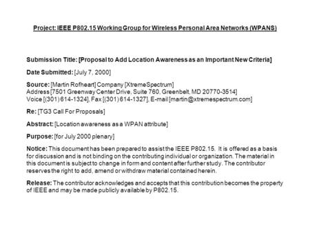 Project: IEEE P802.15 Working Group for Wireless Personal Area Networks (WPANS) Submission Title: [Proposal to Add Location Awareness as an Important New.