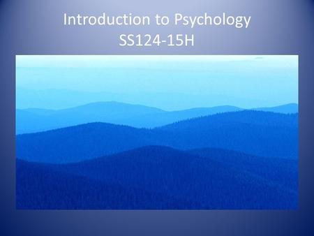 Introduction to Psychology SS124-15H. INSTRUCTOR INFORMATION Candace Cresap-Blomquist Kaplan  Address: AIM Instant Messenger.