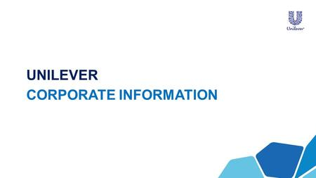 UNILEVER CORPORATE INFORMATION