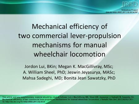 This article and any supplementary material should be cited as follows: Lui J, MacGillivray MK, Sheel AW, Jeyasurya J, Sadeghi M, Sawatzky BJ. Mechanical.