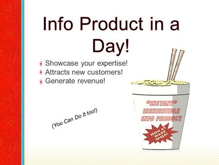Showcase your expertise! Attracts new customers! Generate revenue! (You Can Do It too!)