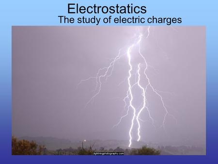 The study of electric charges Electrostatics. Introduction Did you ever run a comb through your hair? What do you notice. What causes the paper holes.