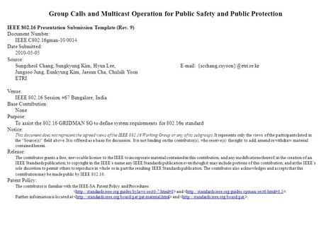 Group Calls and Multicast Operation for Public Safety and Public Protection IEEE 802.16 Presentation Submission Template (Rev. 9) Document Number: IEEE.