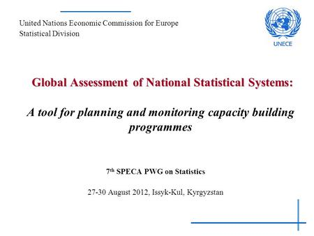 Global Assessment of National Statistical Systems: Global Assessment of National Statistical Systems: A tool for planning and monitoring capacity building.