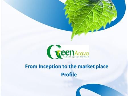 From Inception to the market place Profile. USA England Russia Israel Kenya Myanmar.