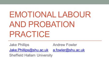 emotional labour and probation practice