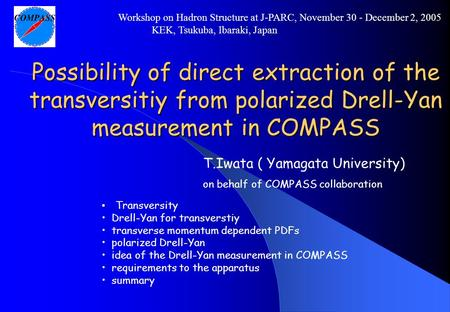 Possibility of direct extraction of the transversitiy from polarized Drell-Yan measurement in COMPASS Transversity Drell-Yan for transverstiy transverse.