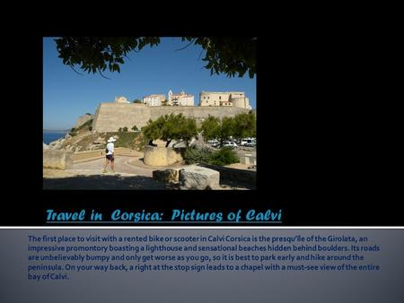 Travel in Corsica: Pictures of Calvi. Travel in Corsica.
