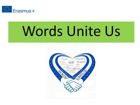 Words Unite Us. THE EDUCATIONAL SYSTEM IN GREECE Vasiliki Tsianika School of European Education of Herakleio- Krete.