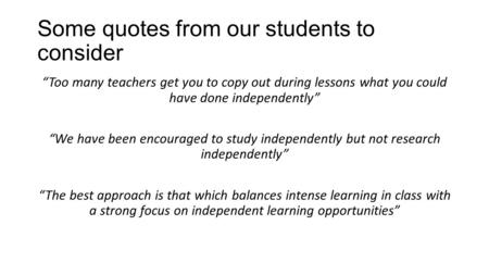 Some quotes from our students to consider