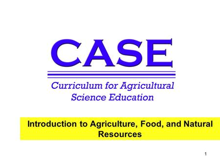 Introduction to Agriculture, Food, and Natural Resources 1.