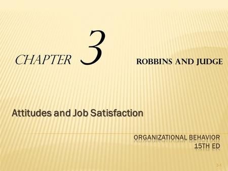 values attitudes and job satisfaction ppt robbins
