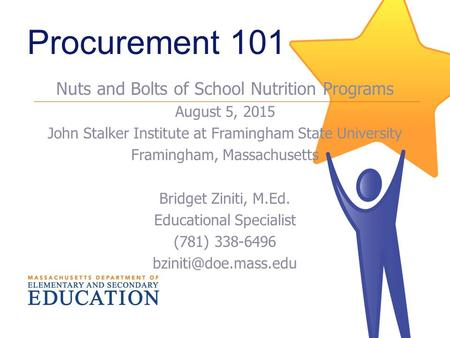 Procurement 101 Nuts and Bolts of School Nutrition Programs