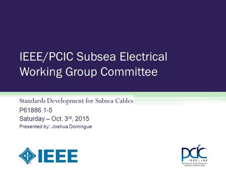 IEEE/PCIC Subsea Electrical Working Group Committee