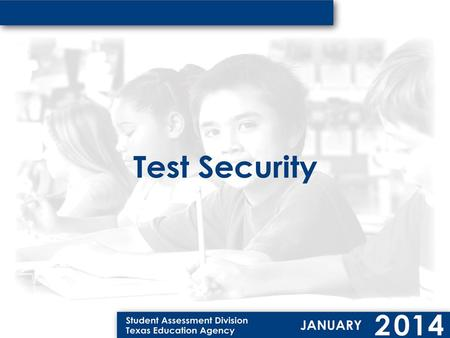 Texas Education Code (TEC) Sec. 39.0301. SECURITY IN ADMINISTRATION OF ASSESSMENT INSTRUMENTS. (a) The commissioner: (1) shall establish procedures for.