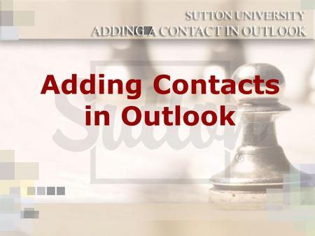 Adding Contacts in Outlook. Follow these steps to begin building your contacts! By adding contacts in your Outlook, you will be able to develop an organized.