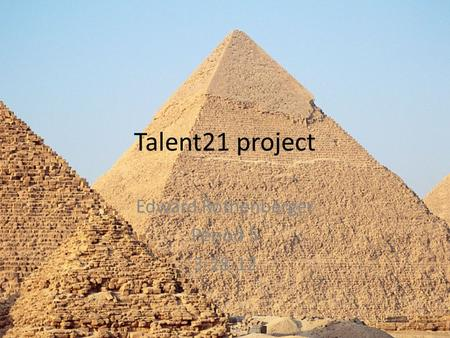 Talent21 project Edward Rothenberger Period 5 3-28-12.
