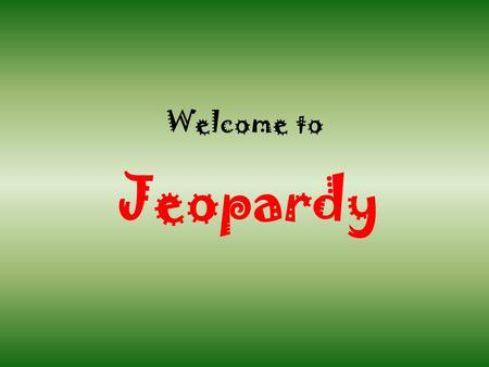 Welcome to Jeopardy. Coastal Areas The W. Lowlands Cascade Mnts Okanogan H. Columbia P. 100 200 300 400 500 600 100 200 300 400 500 600 100 200 300 400.