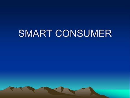 SMART CONSUMER. Housing Vocabulary Rent Security deposit Sublet Foreclosure Downpayment Tenant Interest rate Title Appraisal Lessor Closing Equity Property.