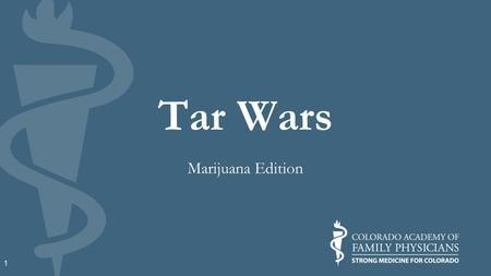 Tar Wars Marijuana Edition 1. 2 What is Tar Wars? A tobacco-free education program for 4th- and 5th-grade students A way to learn interesting facts on.
