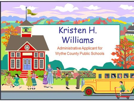 Kristen H. Williams Administrative Applicant for Wythe County Public Schools.