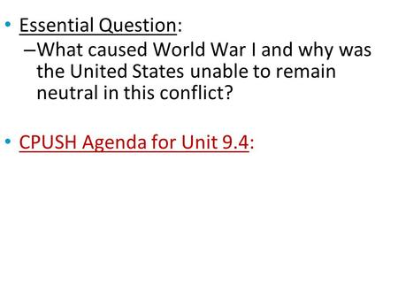 Why was the United States unable to remain neutral during World War I?