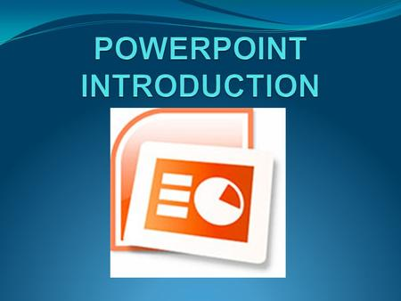What is PowerPoint? A Microsoft Office program that allows you to create visually dynamic presentations.