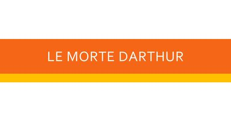 LE MORTE DARTHUR. BOOK 1  Tells the story of Arthur's birth and his rise to power.  Tells of Arthur's many battles, the story of his son / nephew's.