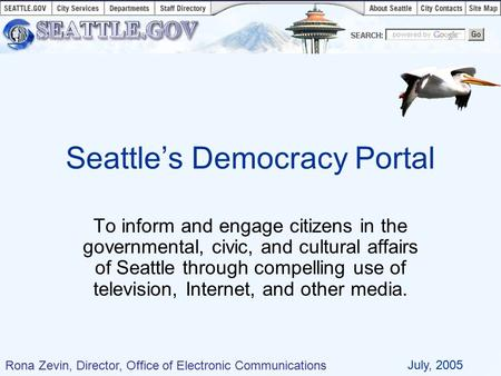 To inform and engage citizens in the governmental, civic, and cultural affairs of Seattle through compelling use of television, Internet, and other media.
