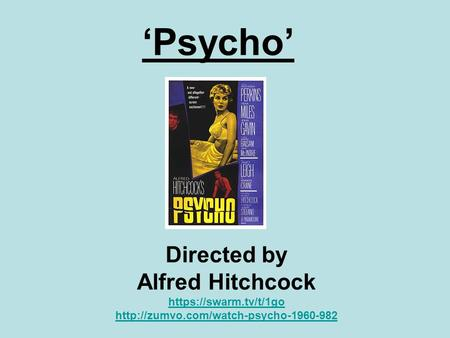 'Psycho' Directed by Alfred Hitchcock https://swarm.tv/t/1go