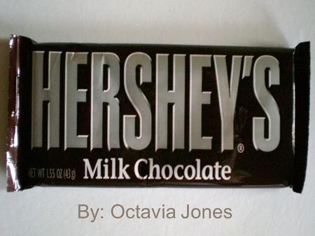 By: Octavia Jones. History The company we know today started life as a small subsidiary of Milton Hershey's Lancaster Caramel Company. Using chocolate-making.