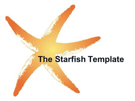 The Starfish Template. Process Flow Bullet 1 Bullet 2 Bullet 3 Bullet 1 Bullet 2 Bullet 3 Bullet 1 Bullet 2 Bullet 3 Bullet 1 Bullet 2 Bullet 3 Bullet.