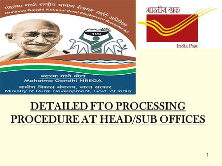 DETAILED FTO PROCESSING PROCEDURE AT HEAD/SUB OFFICES
