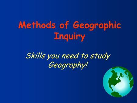 Skills you need to study Geography!