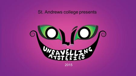 St. Andrews college presents 2015. OLIO literally means a programme with skits, musical intervals and a backdrop  Every year, St Andrew's College hosts.