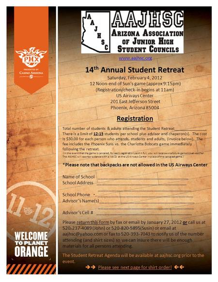 Www.aajhsc.org 14 th Annual Student Retreat Saturday, February 4, 2012 12 Noon-end of Sun's game (approx 9:15pm) (Registration/check-in begins at 11am)