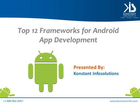 Top 12 Frameworks for Android App Development