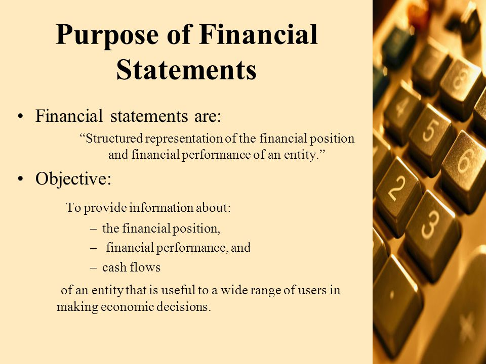 The Framework The International Financial Reporting Standards (IFRS), in particular guidance on presentation and disclosure Local statutory requirements –The Companies' Ordinance, 1984, in particular the Fourth/ Fifth Schedule for presentation purposes –Directives of the regulatory bodies –Industry specific legislation –Generally accepted accounting principles