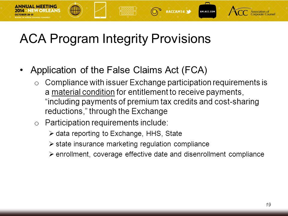 ACA Program Integrity Provisions CMS issued 2 key program integrity regulations: o 78 Fed.